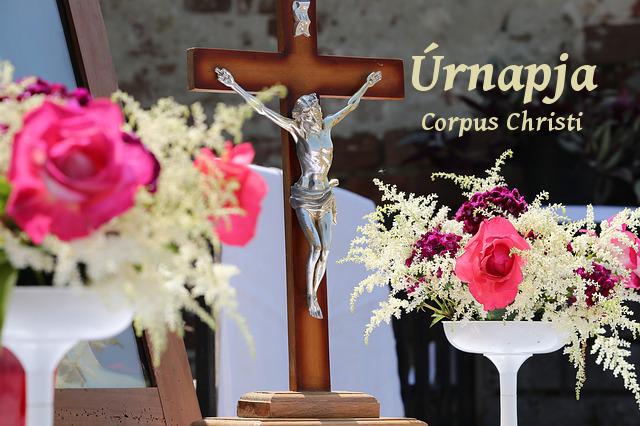 Úrnapja, Corpus Christi